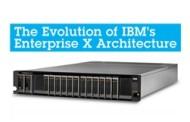 IBM Unveils Six Gen Enterprise X-Architecture