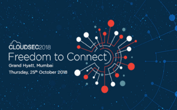 CLOUDSEC India 2018: 'Freedom to Connect'
